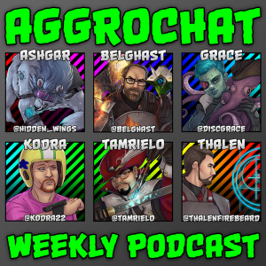 AggroChat: Tales of the Aggronaut Podcast