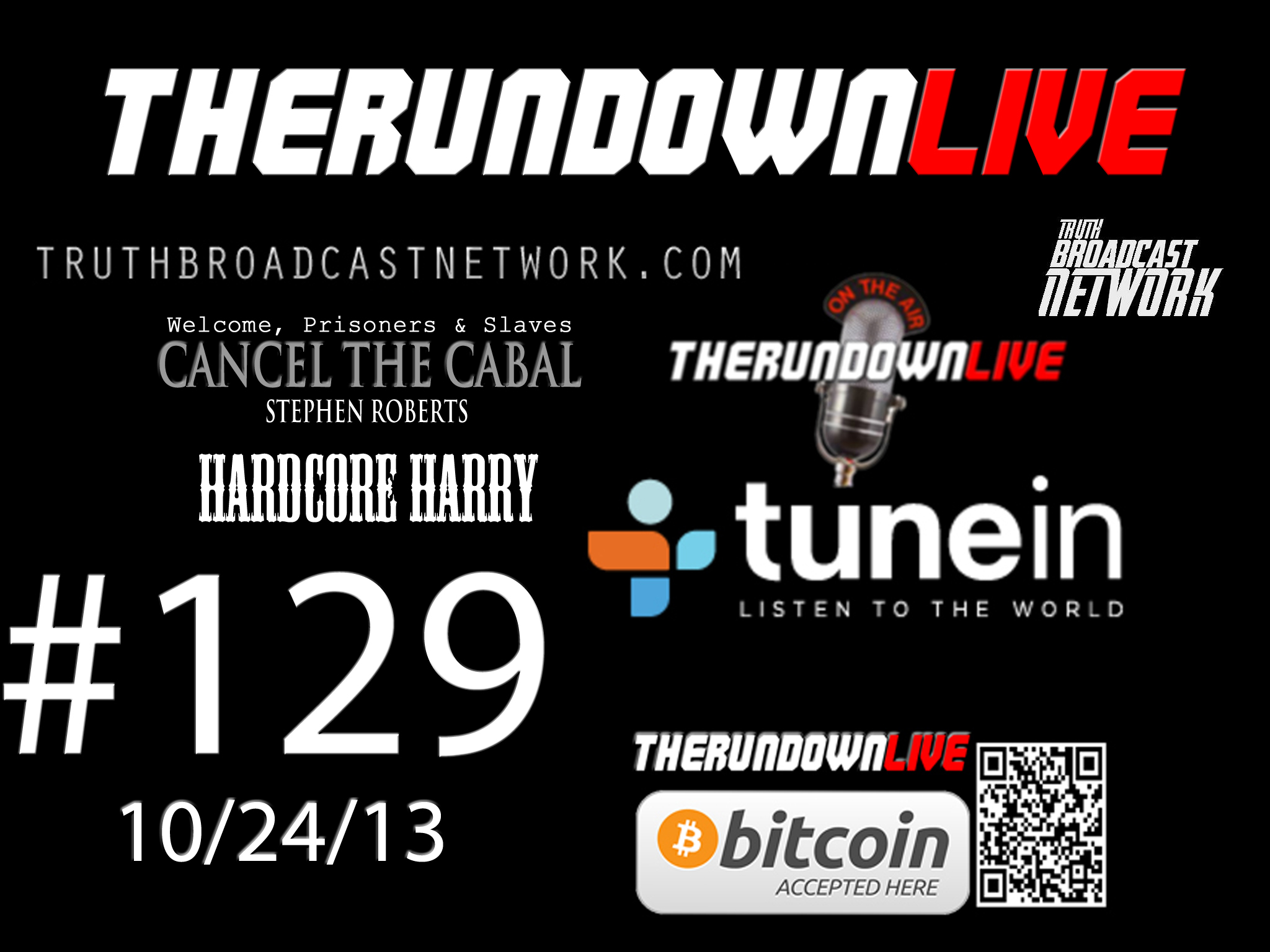 The Rundown Live #129 Truth Broadcast Network Update with Harry Link & Stephen Roberts