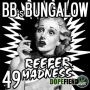 Artwork for BB's Bungalow 49 – Reefer Madness & a Boat Trip