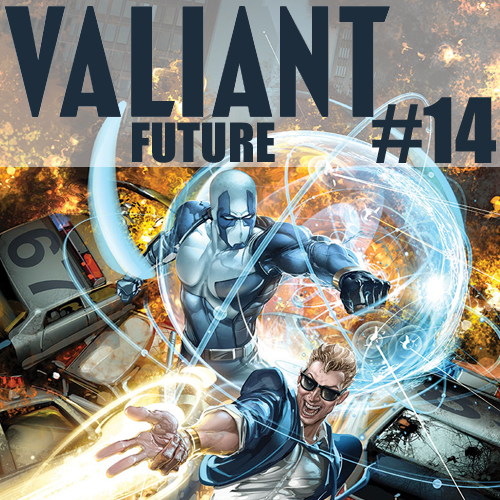 Cultural Wormhole Presents: Valiant Future Episode 14