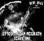 Artwork for EP103 - Adam Mcgrath (Cave In)