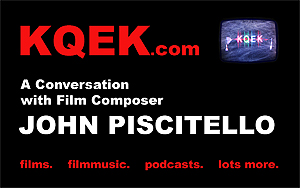 KQEK.com -- Interview with film composer John Piscitello