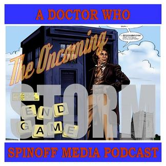 The Oncoming Storm Ep 120: DWM 8th Doctor 'Endgame' - Toying Around in 1996