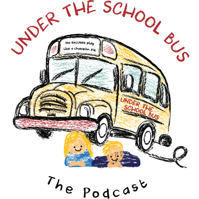 Under The School Bus The Podcast show image
