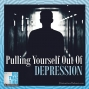 Artwork for Pulling Yourself Out Of Depression