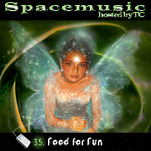 Spacemusic #35 food for fun