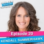 Artwork for 20 Kendall SummerHawk – Put On Your Crown and Raise Your Prices!