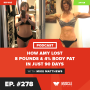 Artwork for How Amy Lost 8 Pounds & 4% Body Fat In Just 90 Days