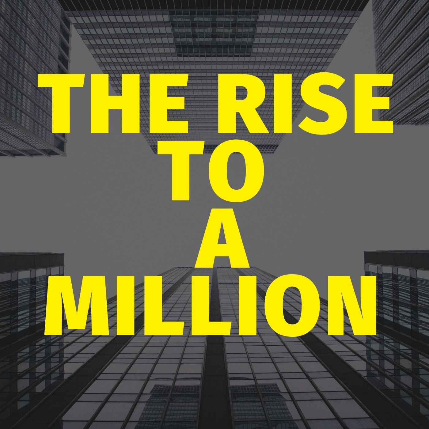 The Rise To A Million show art