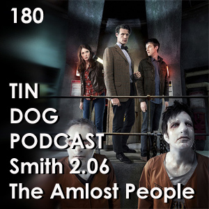 TDP 180: The Almost People Smith 2.06