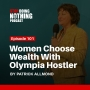 Artwork for SDN101: Women Choose Wealth with Olympia Hostler