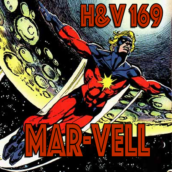 169: Mar-Vell with Dan and Tom (It's not a repeat!)