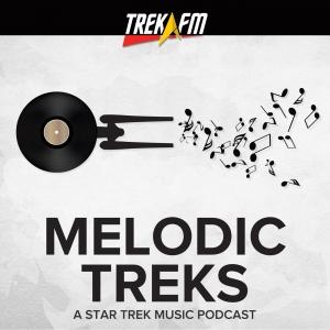Melodic Treks: A Star Trek Music Podcast