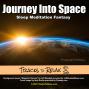 Artwork for Journey Into Space Sleep Meditation Fantasy