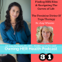 Artwork for Finding HER BLiss W/Dr Amy Wheeler, PhD, C-IAYT