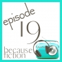 Artwork for Episode 19: Talking Split-Time Fiction with Morgan Tarpley Smith