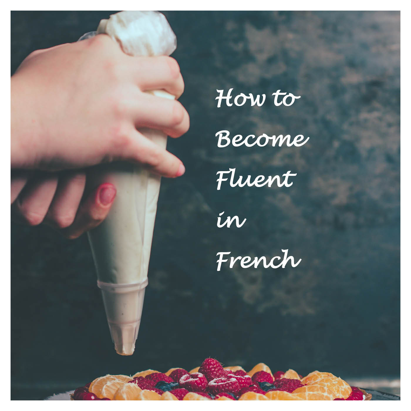 Bienvenue's How To Become Fluent in French show art