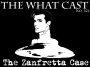 Artwork for The What Cast #322 - INZANITY!: The Zanfretta Case (For Dave)