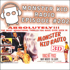 Monster Kid Radio #202 - Dr. Gangrene and The Mad Magician