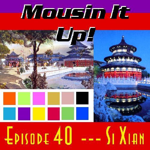 Episode 40: Si Xian