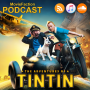 Artwork for MovieFaction Podcast - The Adventures of Tintin