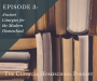 Artwork for #03: Ancient Liturgies for the Modern Homeschool