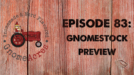 Artwork for Ep 83: GNOMESTOCK Preview