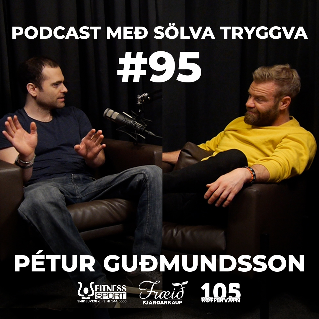 #95 Pétur Guðmundssson með Sölva Tryggva
