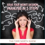 Artwork for Solve Your Worst Decision Paralysis in 5 Steps
