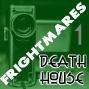 Artwork for Frightmares Death House 1