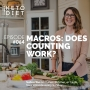 Artwork for #064 Macros: Does Counting Work? with @ketoincanada