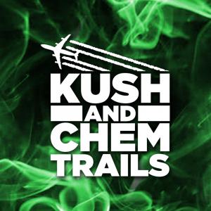 Kush and Chemtrails