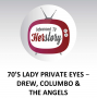 Artwork for 70s Lady Private Eyes - Drew, Columbo & the Angels