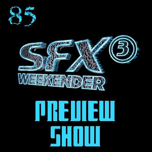 Pharos Project 85: SFX Weekender 3 Preview Show
