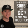 Artwork for How To Get Subs and General Contractors To Work Well Together