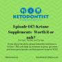 Artwork for KDP Ep 017: Ketone Supplements- Worth it or nah?