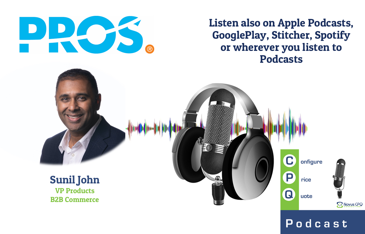 Interview with Sunil John, VP Products B2B Commerce at PROS