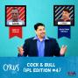 Artwork for Ep. 263: Cock & Bull (IPL Edition #4)
