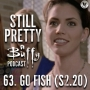 Artwork for Still Pretty #63. Go Fish (S2.20)