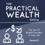 Artwork for The Top 10 Wealth Transfers In Your Life - Episode 23