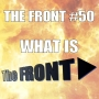 Artwork for What is THE FRONT? (The FRONT #50)