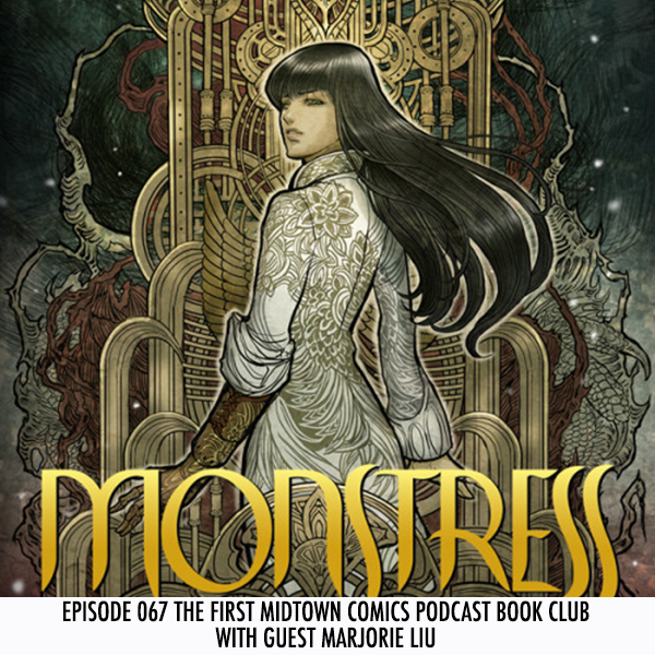 Episode 067 The First Midtown Comics Podcast Book Club with guest Marjorie Liu
