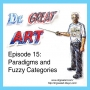 Artwork for Episode 15: Paradigms and Fuzzy Categories