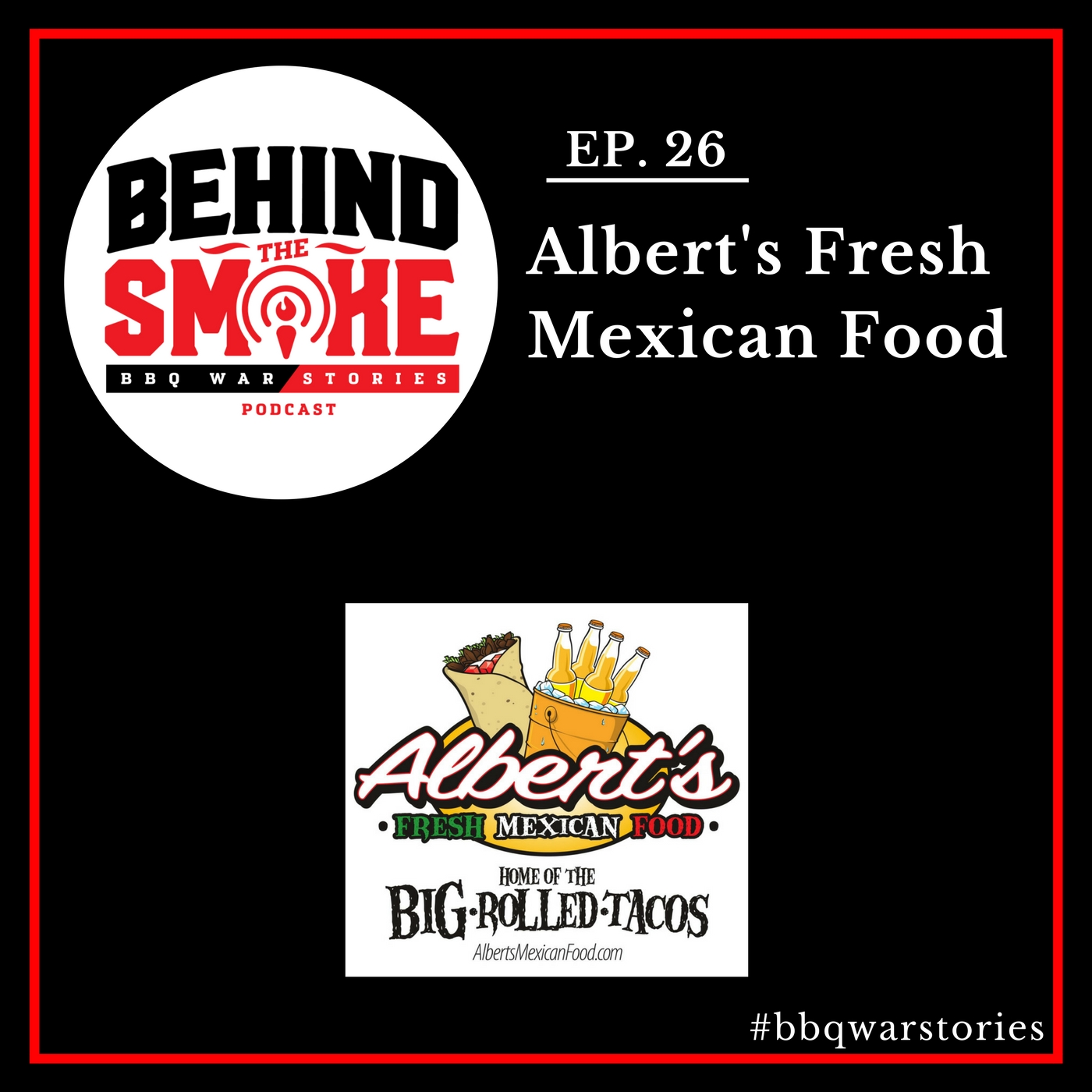 Artwork for #026: Working Hard to Fulfill Your Dreams as a Restaurant Owner - Albert's Mexican Food