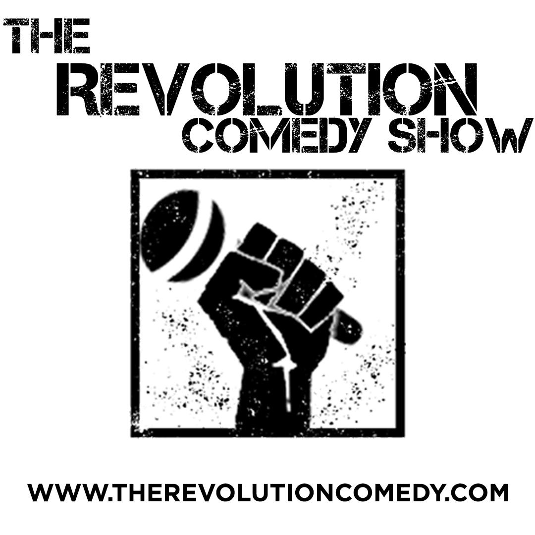 The Revolution Comedy Show Podcast show art