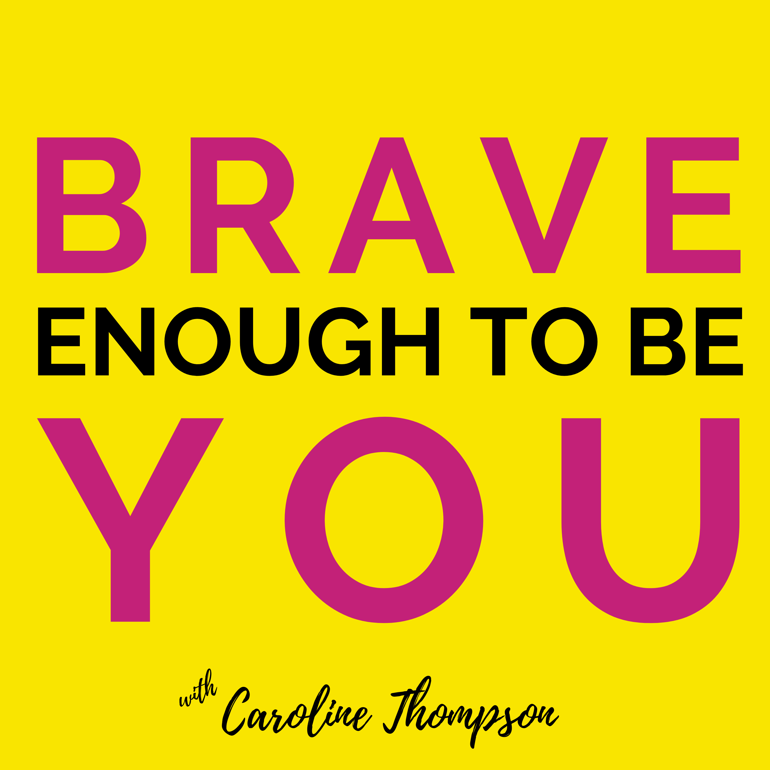 Brave Enough to Be You show art
