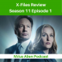 Artwork for TV Review: X Files Season 11,  Episode 1 - My Struggle III