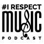 Artwork for IRespectMusic Podcast Season 2 Episode 2
