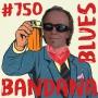 Artwork for Bandana Blues #750 - Celebration Cheers