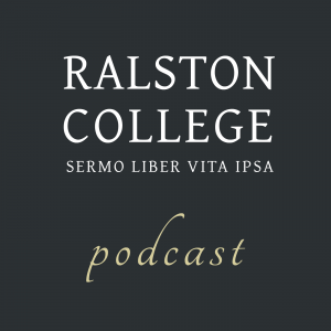 The Ralston College Podcast